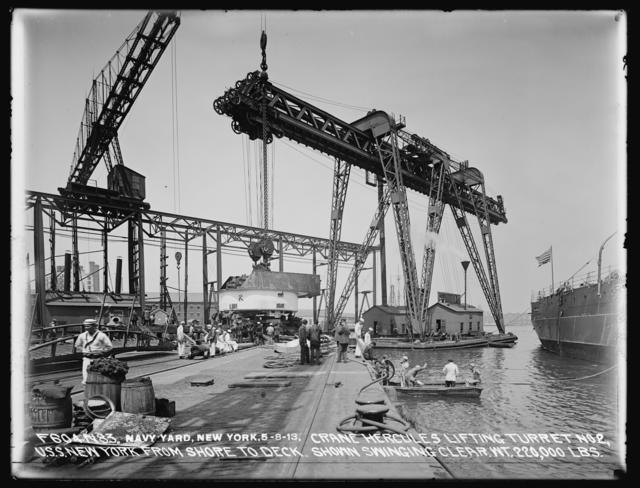 Crane Hercules, Lifting Turret Number 2, U.S.S. New York, From Shore to Deck, Shown Swinging Clear, Weight 220,000 Pounds