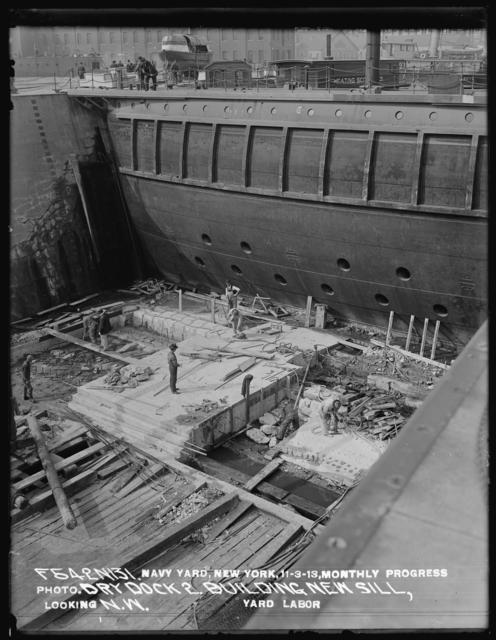 Monthly Progress Photo, Dry Dock 2, Building New Sill, Looking North West, Yard Labor