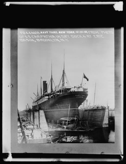 From Photo of S.S. Carpathia in Dry Dock 4 at Erie Basin, Brooklyn, New York