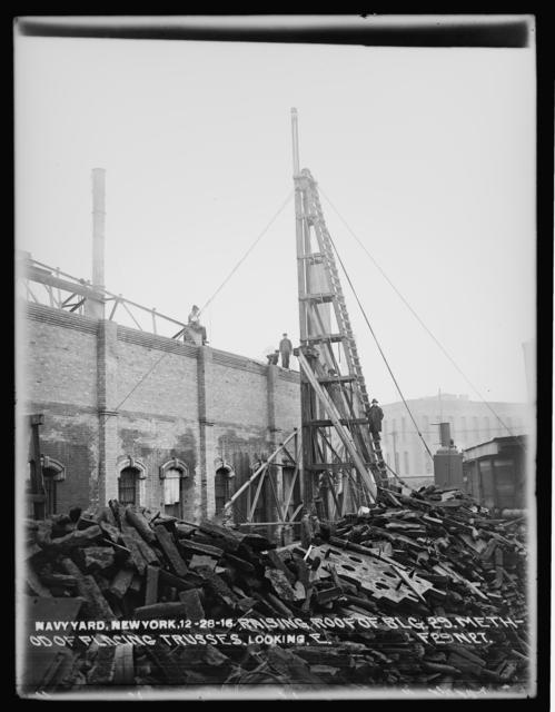 Raising Roof of Building 29, Method of Placing Trusses, Looking East