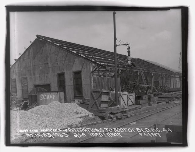 Alterations to Roof of Building Number 44