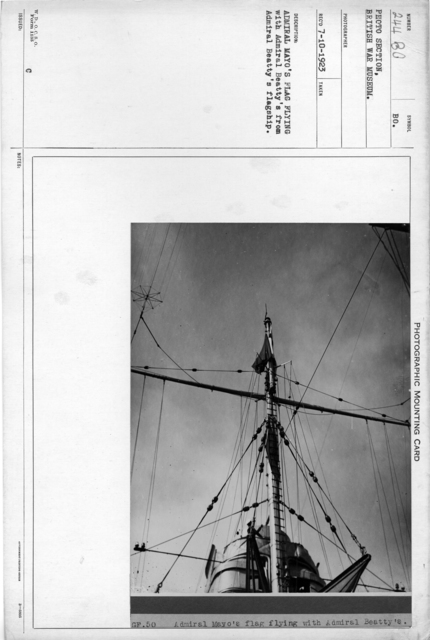 Admiral Mayo's flag ship flying with Admiral Beatty's from Admiral Beatty's flagship