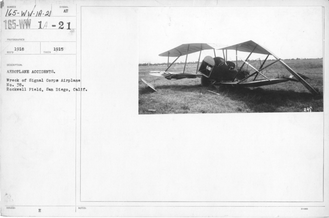 Airplanes - Accidents - Aeroplane Accidents. Wreck of Signal Corps Airplane No.38. Rockwell Field, San Diego, Calif