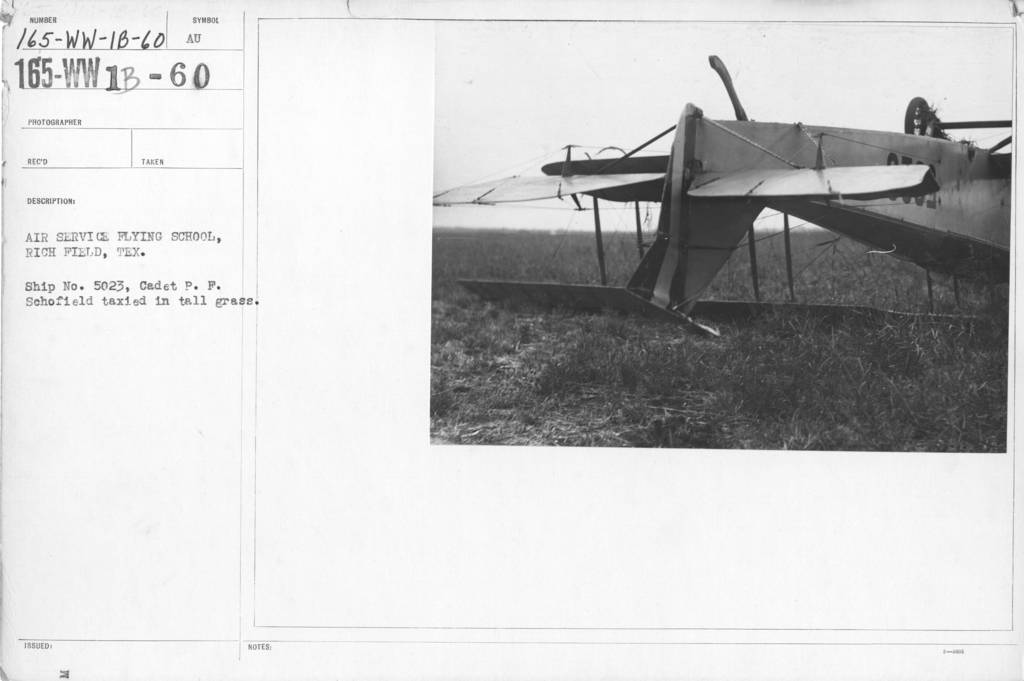 Airplanes - Accidents - Air Service Flying School, Rich Field, Texas. Ship No. 5023, Cadet P. F. Schofield taxied in tall grass