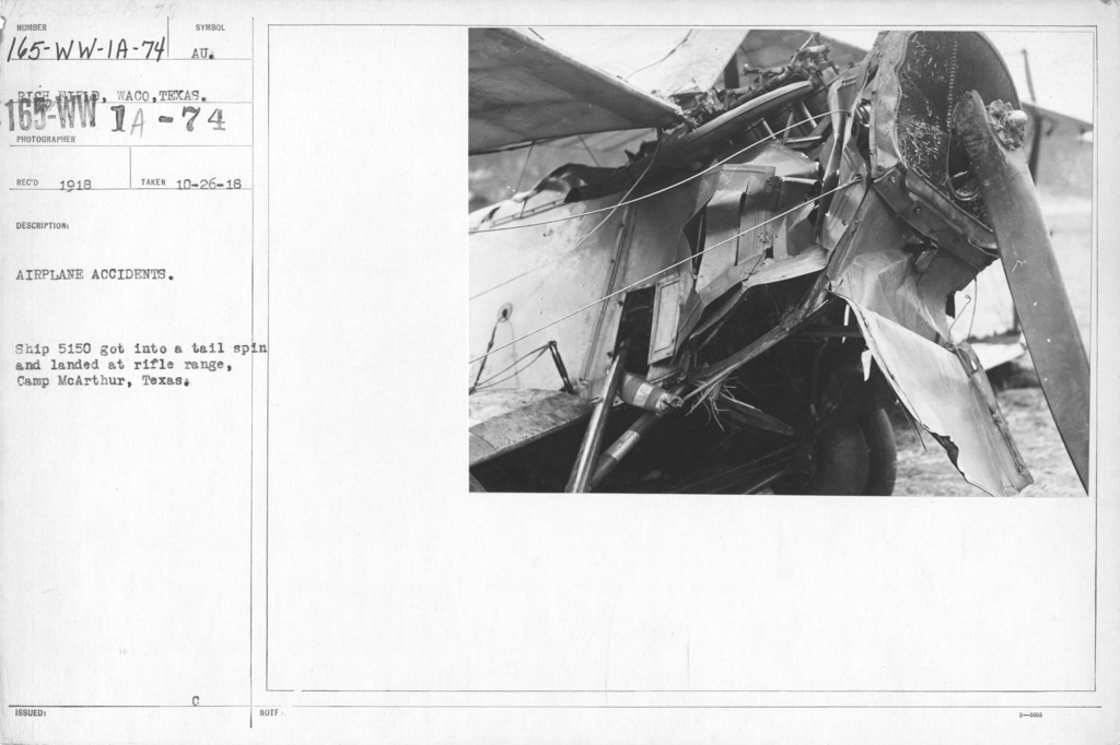 Airplanes - Accidents - Airplane Accidents. Ship 5150 got into a tail spin and landed at Rifle Range, camp McArthur, Texas. Rich Field, Waco, Texas