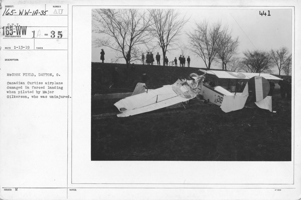 Airplanes - Accidents - McCook Field, Dayton, O., Canadian Curtiss airplane damaged in forced landing when piloted by Major Gilkerson, who was uninjured. C.P.I