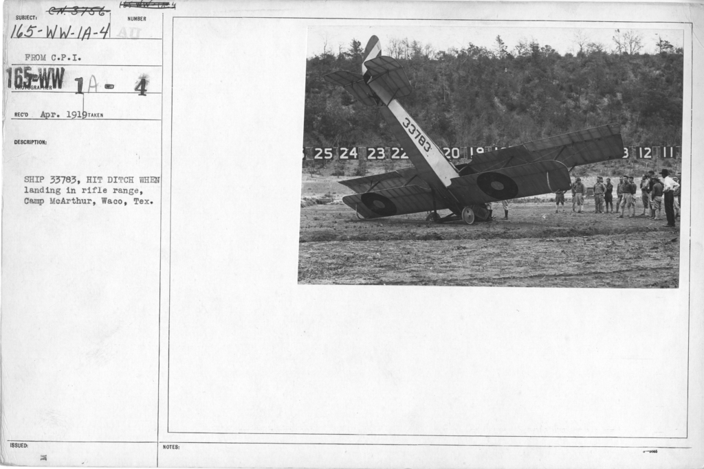 Airplanes - Accidents - Ship 33783, hit ditch when landing in rifle range, Camp McArthur, Waco, Tex. From C.P.I