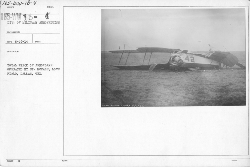 Airplanes - Accidents - Total wreck of aeroplane operated by St. McCabe, Love Field, Dallas, Texas.  Div. of Military Aeronautics