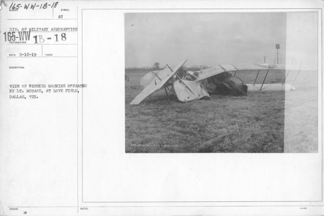 Airplanes - Accidents - View of wrecked machine operated by Lt. McCabe, at Love Field, Dallas, Texas.  Div. of Military Aeronautics