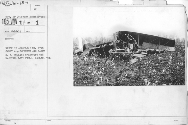 Airplanes - Accidents - Wreck of aeroplane No. 2798 Cadet A. Caperton and Cadet H.A. Collins operating the machine, Love Field, Dallas, Texas. Div. of Military Aeronautics