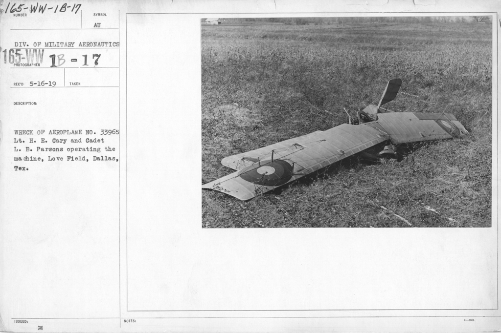 Airplanes - Accidents - Wreck of aeroplane No. 33965, Lt. H. E. Cary and Cadet L. B. Parsons operating the machine, Love Field, Dallas, Texas.  Div. of Military Aeronautics