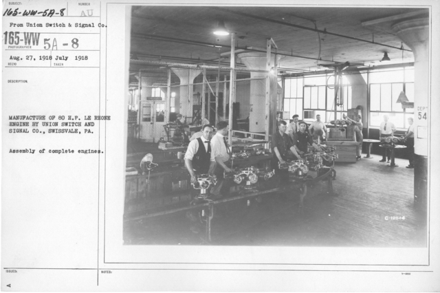 Airplanes - Engines - Manufacture of 80 H. P. LE Rhone engine by Union Switch and Signal Co., Swissvale, PA. Assembly of complete engines