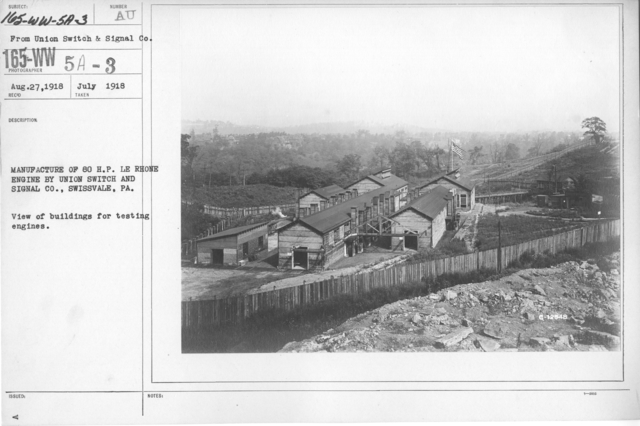 Airplanes - Engines - Manufacture of 80 H. P. LE Rhone engine by Union Switch and Signal Co., Swissvale, PA. View of buildings for testing engines
