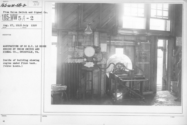 Airplanes - Engines - Manufacture of 80 H. P. LE Rhone engine by Union Switch and Signal Co., Swissvale, PA. Inside of building showing engine under first test (three hours)