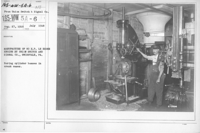Airplanes - Engines - Manufacture of 80 H. P. LE Rhone engine by Union Switch and Signal Co., Swissvale, PA. Boring cylinder bosses in crank cases