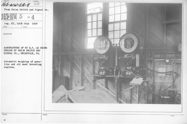 Airplanes - Engines - Manufacture of 80 H. P. LE Rhone engine by Union Switch and Signal Co., Swissvale, PA. Automatic weighing of gasoline and oil used in testing engines