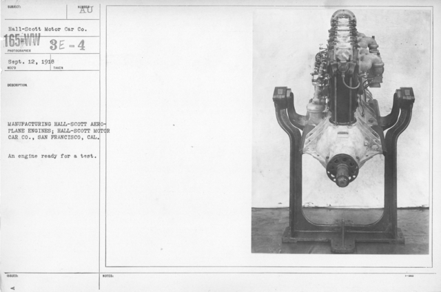 Airplanes - Engines - Manufacturing Hall-Scott Aeroplane engines; Hall-Scott Motor Car Co., San Francisco, CAL. An engine ready for a test