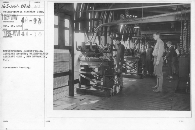 Airplanes - Engines - Manufacturing Hispano-Suiza Airplane Engines; Wright-Martin Aircraft Corp., New Brunswick, N.J. Government testing