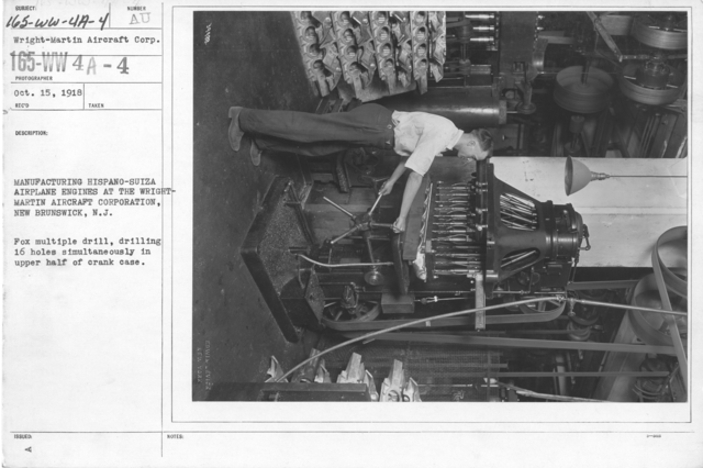 Airplanes - Engines - Manufacturing Hispano-Suiza Airplane Engines; Wright-Martin Aircraft Corp., New Brunswick, N.J. Fox multiple drill, drilling 16 holes simultaneously in upper half of crank case