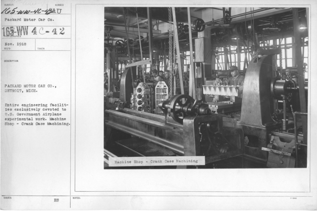 Airplanes - Engines - Packard Motor Car Co., Detroit, Michigan. Entire engineering facilities exclusively devoted to U.S. Government Airplane experimental work. Machine Shop - Crank Case Machining