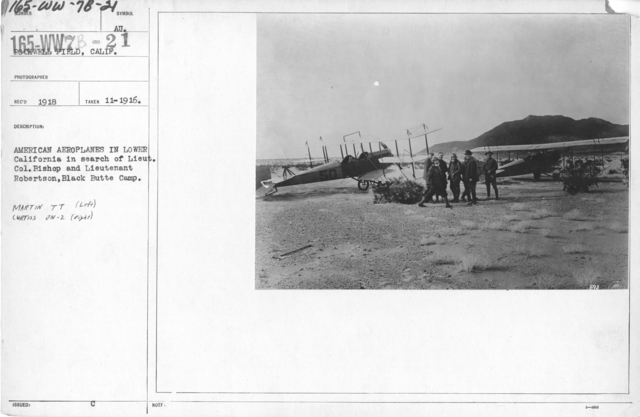 Airplanes - Historical - American aeroplanes in lower California in search of Lieut. Col. Bishop and Lieutenant Robertson, Black Butte Camp. Martin TT (left) Curtiss JN-2 (right). Rockwell Field, Calif