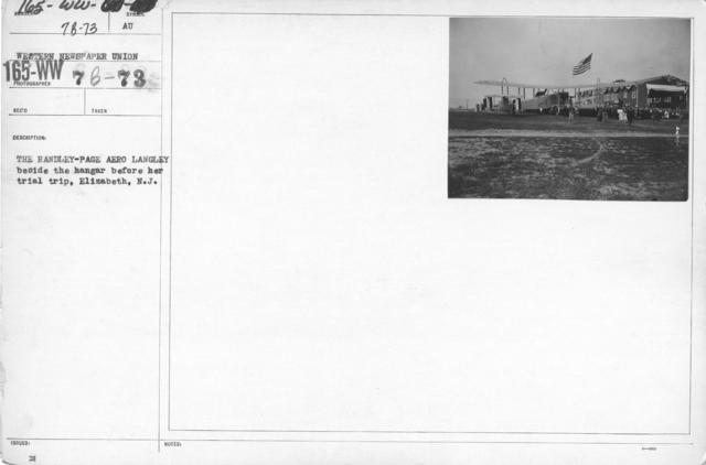 Airplanes - Historical - The Handley-Page Aero Langley beside the hangar before her trial trip, Elizabeth, N.J