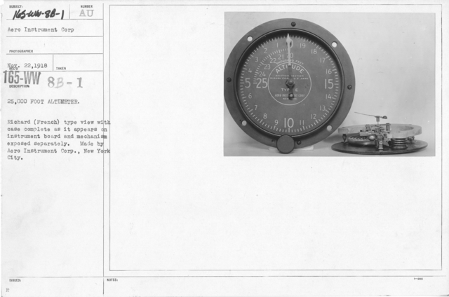 Airplanes - Instruments - 25,000 foot altimeter. Richard (French) type view with case complete as it appears on instrument board and mechanism exposed separately. Made by Aero Instrument Corp., New York City