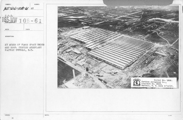Airplanes - Manufacturing Plants - 27 acres of floor space under one roof. Curtiss Aeroplane Factory Buffalo, N.Y