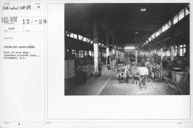 Airplanes - Manufacturing Plants - Aeroplane manufacture. Part of wood shop. Standard Aircraft Corp., Elizabeth, N.J