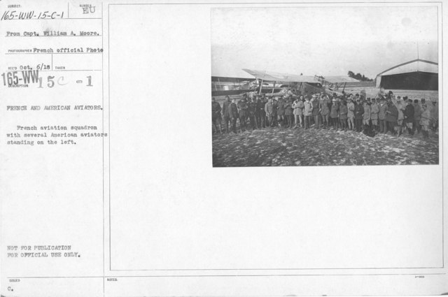 Airplanes - Operations - French and American Aviators. French aviation squadron with several American aviators standing on the left. From Capt. William A. Moore
