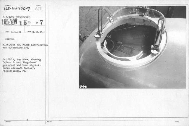 Airplanes - Ordnance - Airplanes and parts manufactured for government use. 5-L Hull, top view, showing Peirce Turret Ring, Scarf gun mount and bomb sight. At Naval Aircraft factory, Philadelphia, PA. U.S. Navy Department