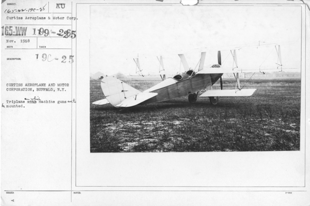 Airplanes - Types - Curtiss Aeroplane and Motor Corporation, Buffalo, N.Y. Triplane on which machine guns are to be mounted