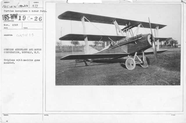 Airplanes - Types - Curtiss Aeroplane and Motor Corporation, Buffalo, N.Y. Triplane with machine guns mounted