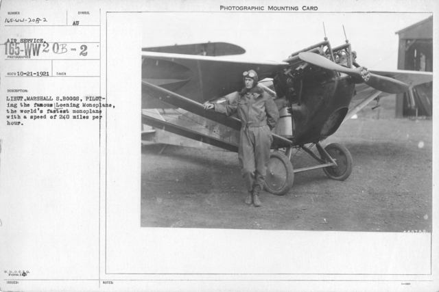 Airplanes - Types - Lieut. Marshall S. Boggs, piloting the famous Loening Monoplane, the world's fastest monoplane with a speed of 240 miles per hour