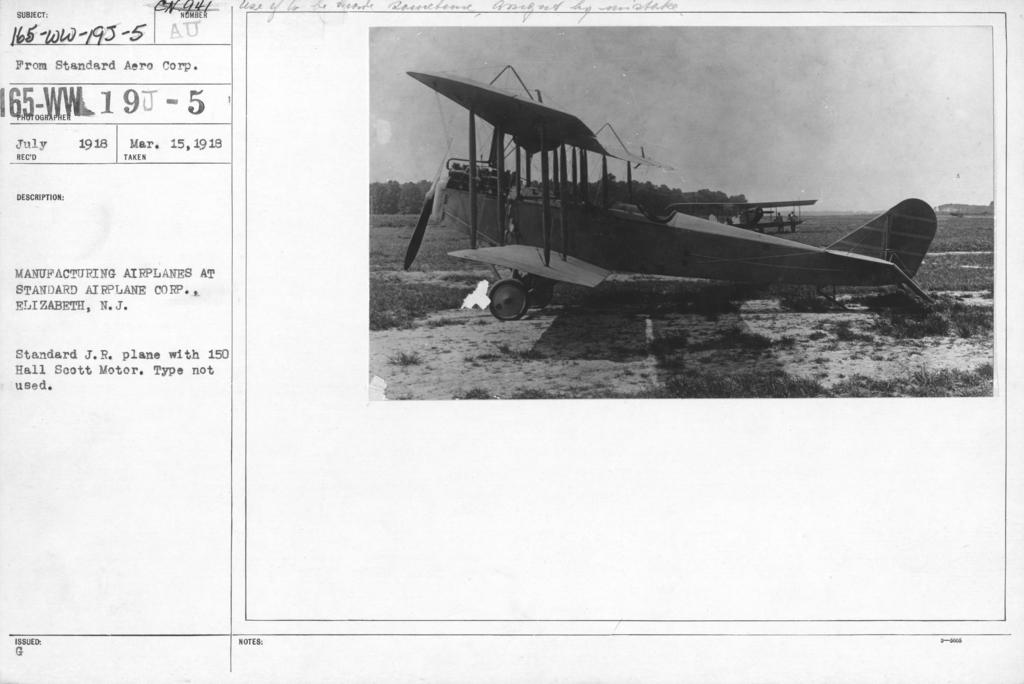 Airplanes - Types - Manufacturing airplanes at Standard Airplane Corp., Elizabeth, N.J. Standard J.R. plane with 150 Hall Scott Motor. Type not used