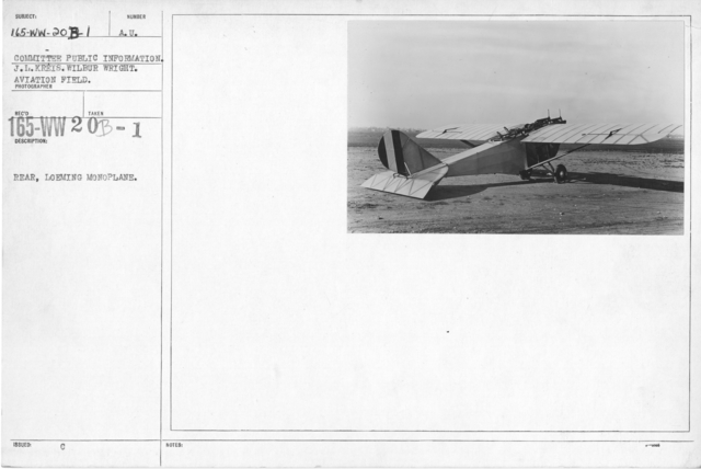 Airplanes - Types - Rear, Loening Monoplane. Committee Public Information. Wilbur Wright Aviation Field