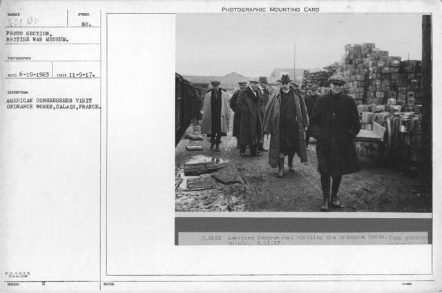 American congressmen visit Ordnance Works, Calais, France. 11-9-1917