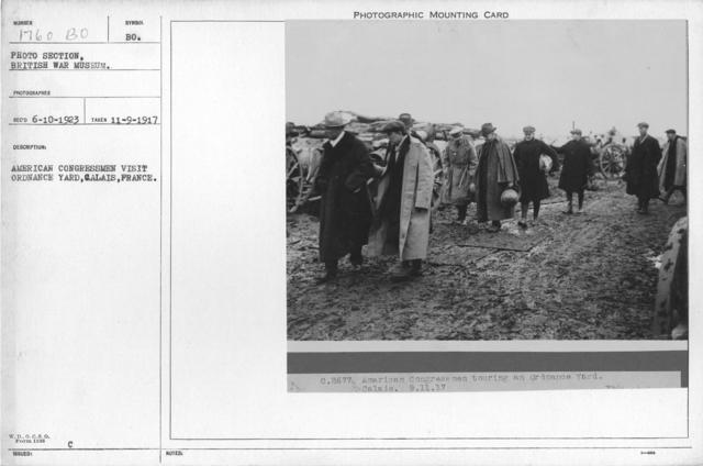 American congressmen visit ordnance yard, Calais, France