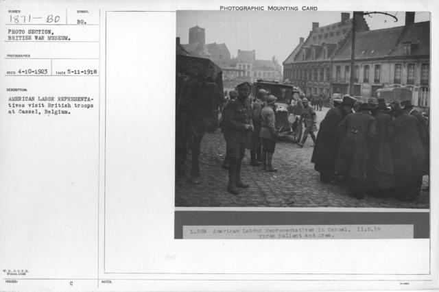 American labor representatives visit British troops at Cassel, Belgium
