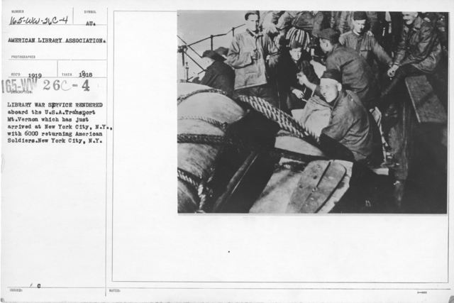 American Library Association - Dispatch - Library War Service aboard the U.S.A. Transport Mt. Vernon which has just arrived at New York City with 6000 men. New York City, N.Y