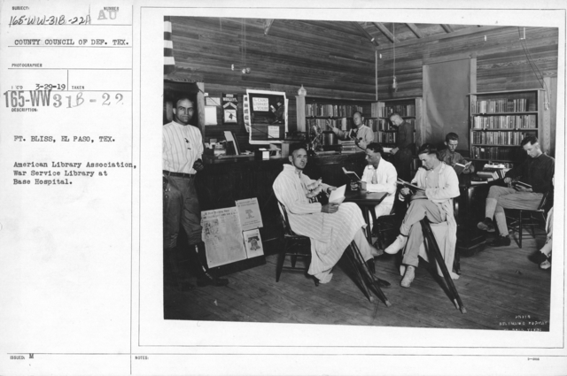 American Library Association - O thru W and Miscellaneous - Ft. Bliss, El Paso, Texas. American Library Association, War Service Library at Base Hospital. From County Council of Def. Tex