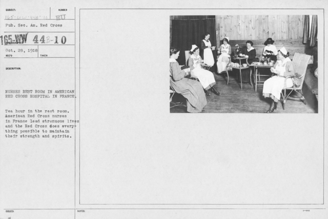 American Red Cross - Classes in Red Cross Work - France - Nurses rest room in American Red Cross hospital in France. Tea hour in the rest room. American Red Cross nurses in France lead strenuous lives and the Red Cross does everything possible to maintain their strength and spirits