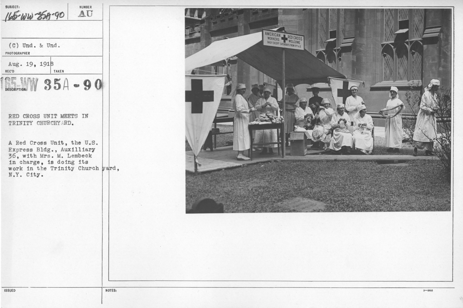 American Red Cross - Classes in Red Cross Work - Red Cross Unit meets in Trinity Churchyard. Red cross Unit, the U.S. Express Bldg., Auxiliary 36, with Mrs. M. Lembeck in charge, is doing its work in the Trinity Church yard, N.Y. City