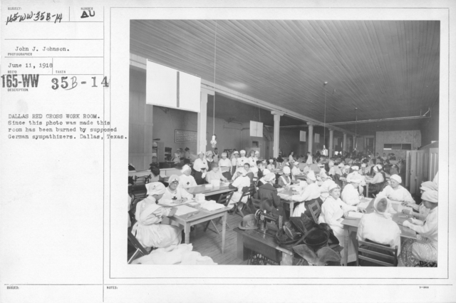 American Red Cross - Classes in Red Cross Work (workrooms and classes) - Dallas Red Cross Work Room. Since this photo was made this room has been burned by supposed German sympathizers. Dallas, Texas