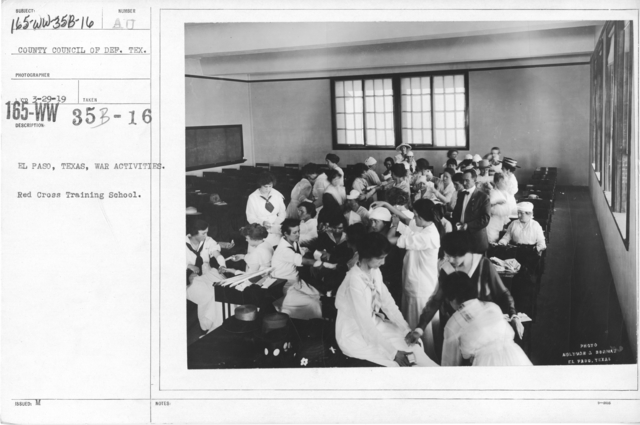 American Red Cross - Classes in Red Cross Work (workrooms and classes) - El Paso, Texas, War Activities. Red Cross Training School