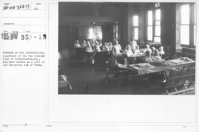 American Red Cross - Classes in Red Cross Work (workrooms and classes) - Members of the International Committee of the New Century Club of Philadelphia, PA., who have worked as a unit of the Emergency Aid of Penn