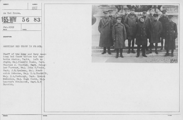 American Red Cross - Groups - American Red Cross in France. Staff of the Army and Navy American Red Cross before the Gambetta Statue, Paris, left to right: Maj. Francis Blake, Capt. Schuyler Parsons, Maj. John T. Pratt, Capt. J.B. Spelman, Maj. Frederick Osborne, Maj. E.G. Chawick, Maj. J.A. Fosburgh, Capt.  Dysart McMullen, Maj. Hugh Scott, Maj. Laurenfe Hitchcock, Capt. B.B. Burritt