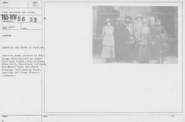 American Red Cross - Groups - American Red Cross in Scotland. American women workers in Edinburgh district: left to right: Miss Mary Inskip, Mrs. Johnston, Miss Neill, Mrs. Albert Lilliard, Mrs. Winter Robb, Mrs. Rufus Fleming, Capt. Loaring Clark, American Red Cross District Commander