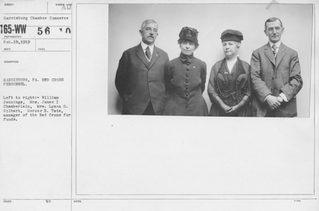 American Red Cross - Groups - Harrisburg, PA. Red Cross Personnel. Left to right: William Jennings, Mrs.James I Chamberlain, Mrs. Lyman D. Gilbert, Mercer B. Tate, manager of the Red Cross for funds