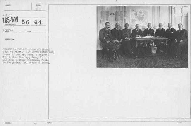 American Red Cross - Groups - League of the Red Cross Societies. Left to right: Sir David Henderson; Oties H. Cutler; Prof. Ninagawa; Sir Arthur Stanley; Henry P. Davison; Senator Frascara; Comte de Kergorley; Dr. Stockton Axson